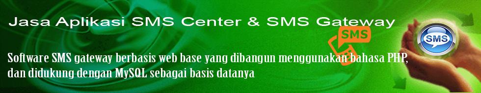 **Jasa Aplikasi SMS Center dan SMS Gateway**