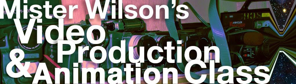 Mister Wilson's Video Production Class