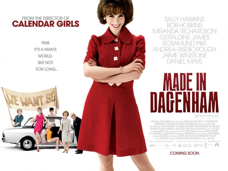 made in dagenham review Will made in dagenham finally win sally hawkins the oscar nod denied her two years ago for happy-go-luckyher far more conventional turn as an unlikely labor leader in nigel cole's film is convincing enough it's the rest of the movie that isn't.