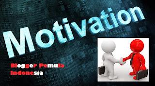 Apa Manfaat Motivasi dan Relasi Dalam Ngeblog