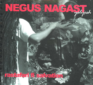 NEGUS NAGAST - Rastafari Fi Salvation