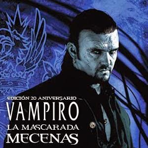 Mecenas de Vampiro la Mascarada edición 20 Aniversario