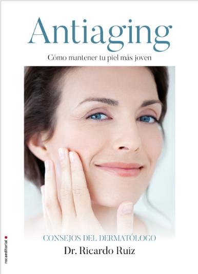 Antiaging: Cómo mantener tu piel más joven