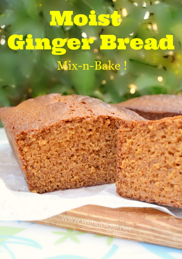 Moist Ginger Bread