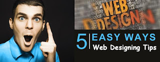 Top five ways for easy web designing
