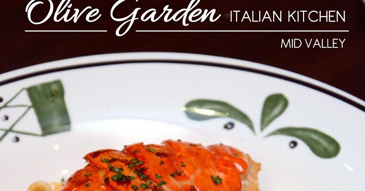 CHASING FOOD DREAMS: Olive Garden Italian Kitchen @ Mid Valley Mega Mall