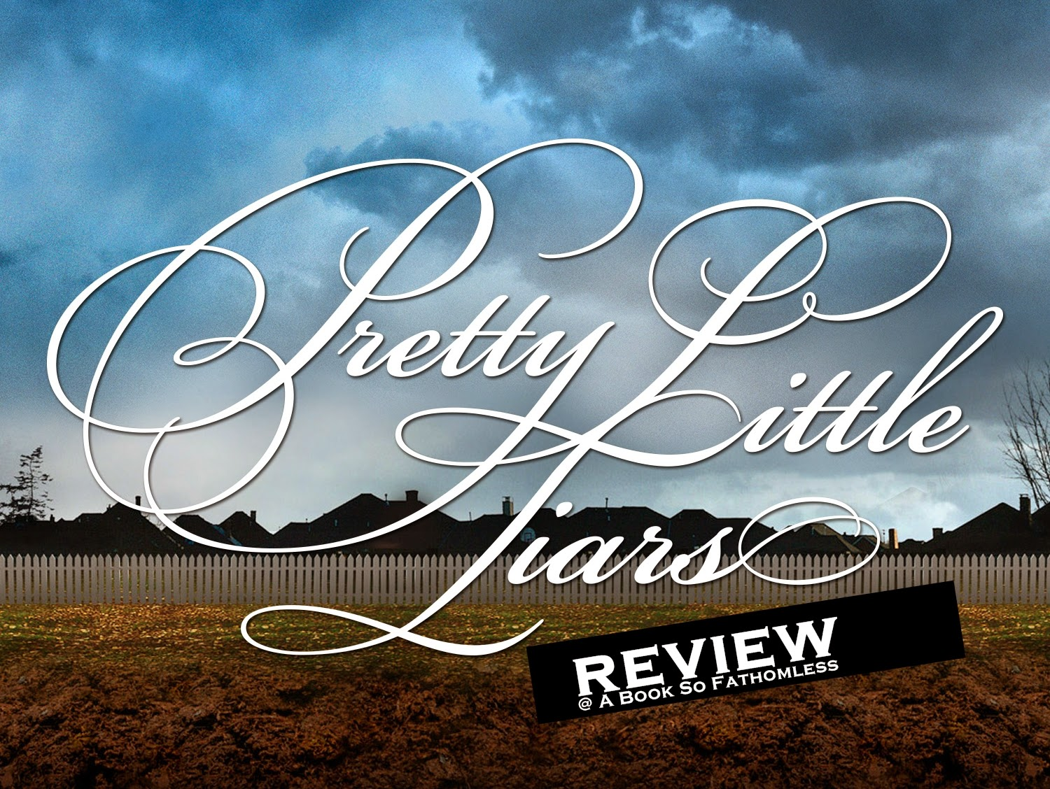 pretty little liars book review Pretty little liars: volume 1 - ebook written by sara shepard read this book using google play books app on your pc, android, ios devices download for offline.