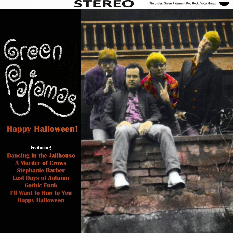 "the active listener: album review: the green pajamas ""happy halloween"""