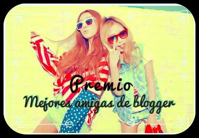PREMIO MEJORES AMIGAS DE BLOGGER