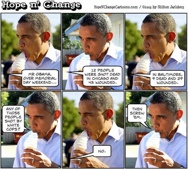 obama, obama jokes, political, humor, cartoon, conservative, hope n' change, hope and change, stilton jarlsberg, memorial day, chicago, baltimore, black lives matter, violence, police