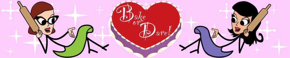 Bake or Dare!