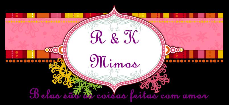 R & K MIMOS