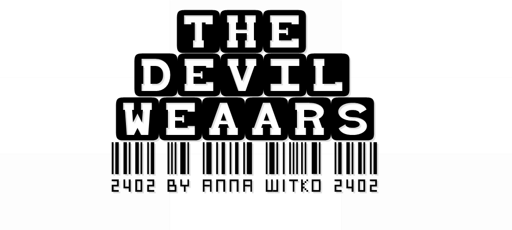 The Devil Wears...