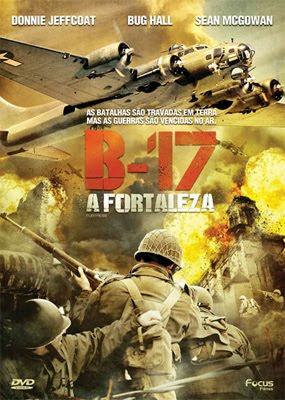 B 17 A Fortaleza Dublado
