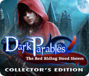 dark parables 4: the red riding hood sisters collector's Edition [FINAL]