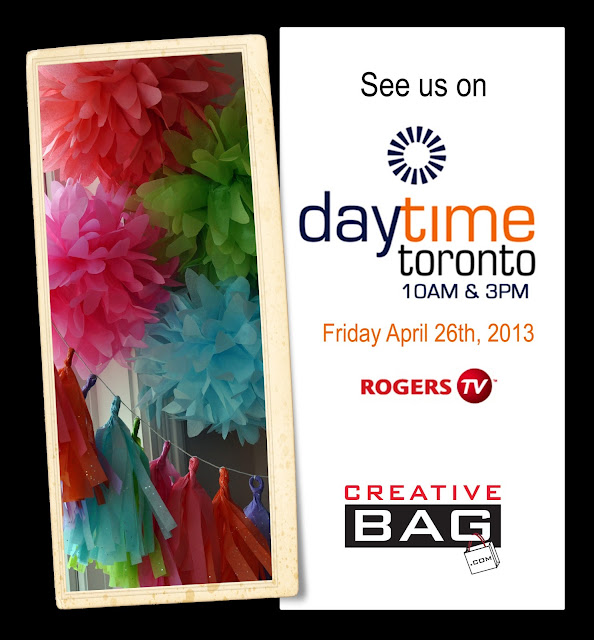 "Creative Bag appearance on Rogers Tv""s Daytime Toronto show"
