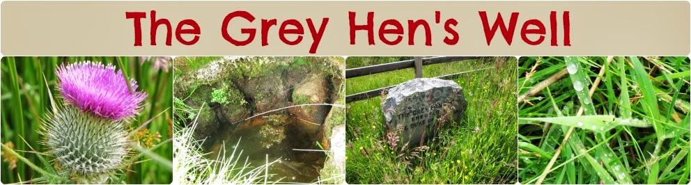 Grey Hen's Well