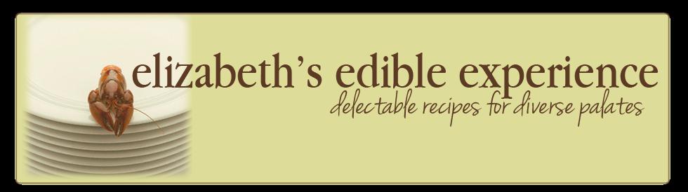 Elizabeth's Edible Experience