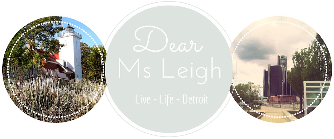 DEAR MS. LEIGH