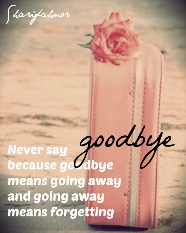 Quotes About Going Away From Someone You Love Extraordinary Quotesharifahnor