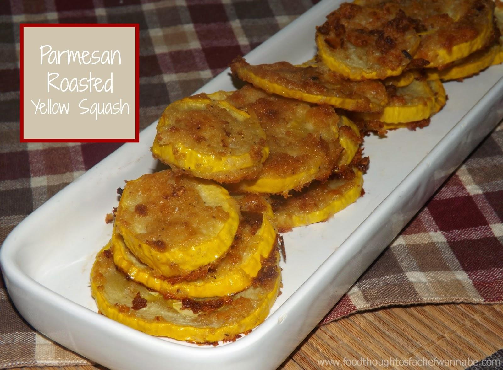 FoodThoughtsOfaChefWannabe: Parmesan Roasted Yellow Squash