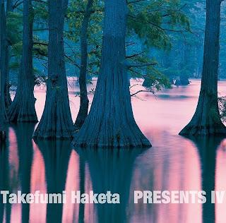 Takefumi Haketa 羽毛田丈史 - プレゼンツ Presents IV