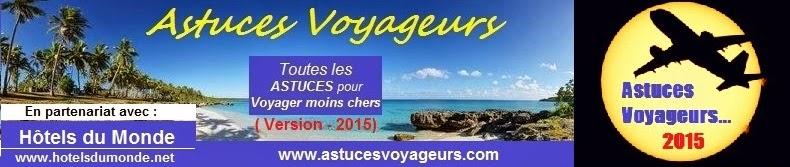 Astuces Voyageurs 2015