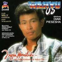 Wahyu OS - Ingin Memiliki (Album 1985)