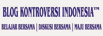 BLOG KONTROVERSI INDONESIA™