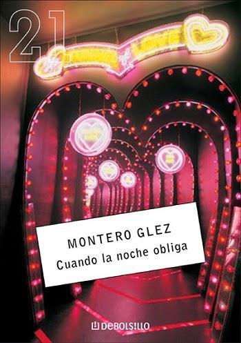 Cuando la noche obliga Montero Glez