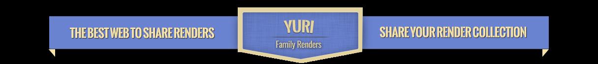 Yuri | Family RENDERS