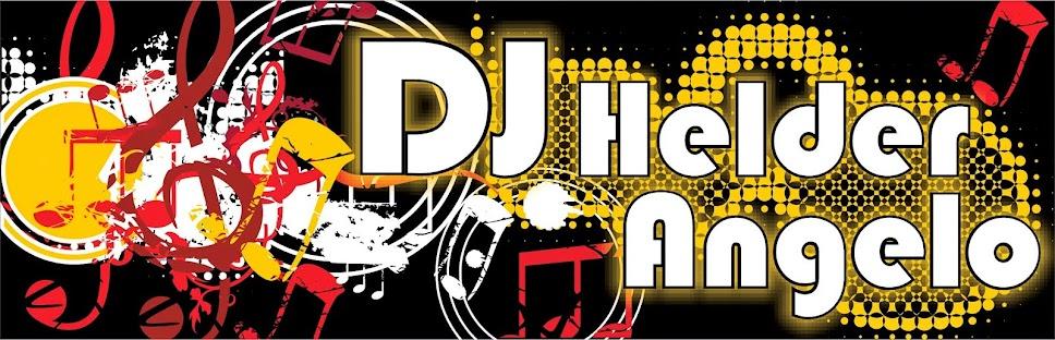 DJ HELDER ANGELO