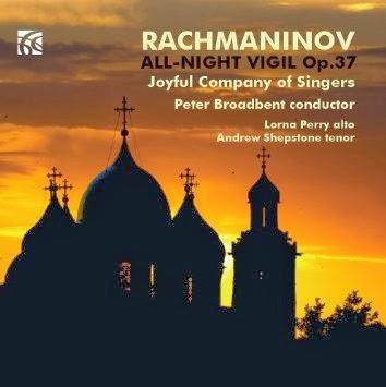 Rachmaninov Vespers - Joyful Company of Singers