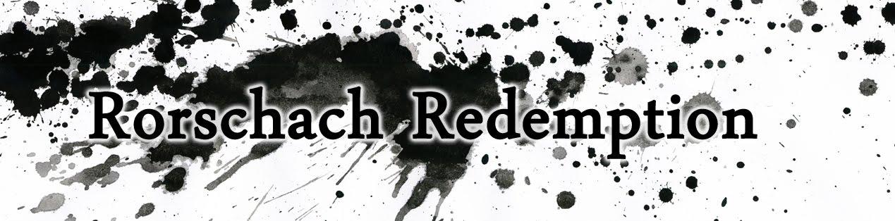 Rorschach Redemption