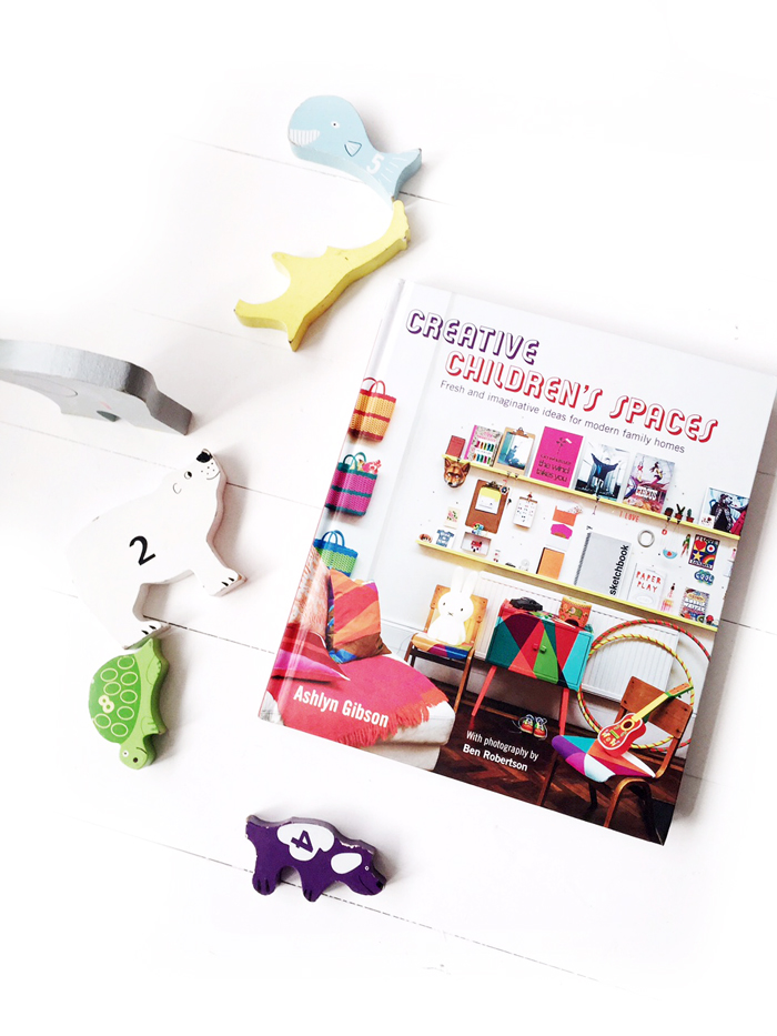 Creative children's spaces, by Ashlyn Gibson, photography by Ben Robertson, published by Ryland Peters & Small