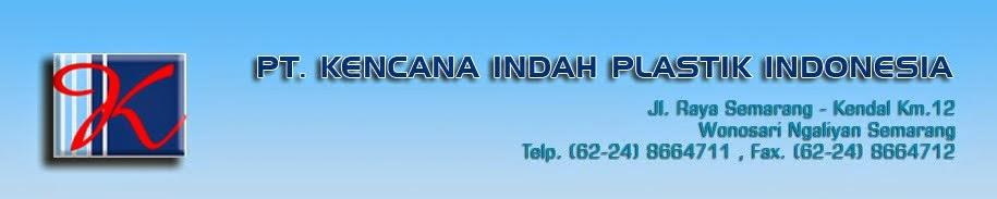 Lowongan Kerja Staff Pajak di PT Kencana Indah Plastik Indonesia – Semarang