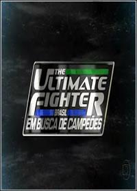 The Ultimate Fighter Brasil: Em Busca de Campeões  S01E01 HDTV