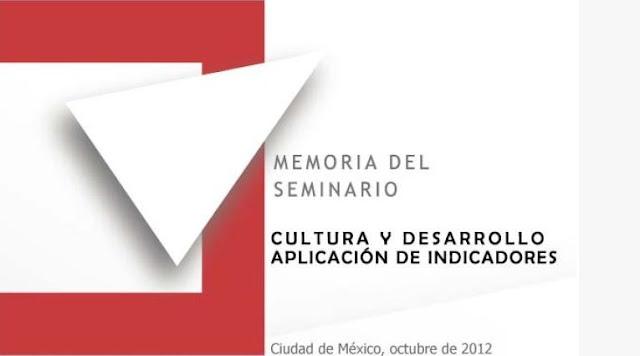 """Libro """"Cultura y Desarrollo: aplicación de indicadores"""", memoria del seminario"""