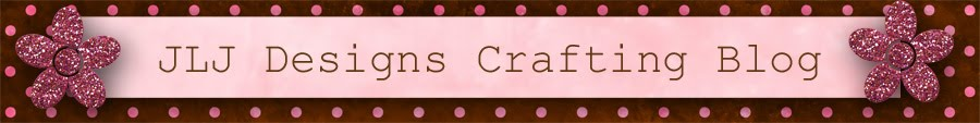 JLJ Designs Crafting Blog