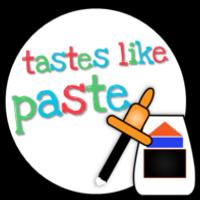 Tastes Like Paste