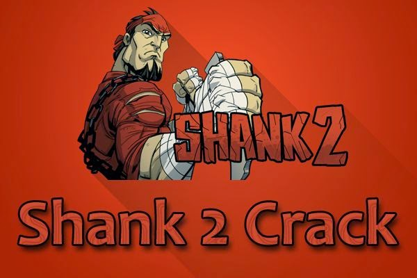 Shank-2-Crack-Download-Free