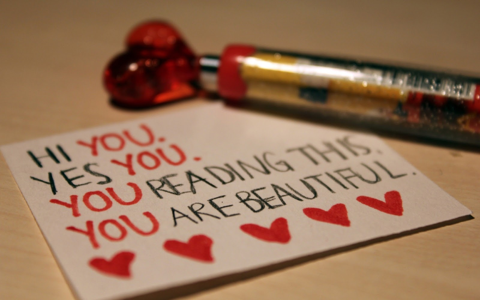 If you are reading this, you are beautiful!