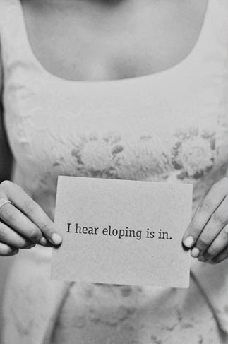 Eloping is In