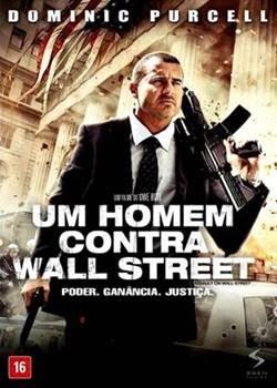 Filme Um Homem Contra Wall Street