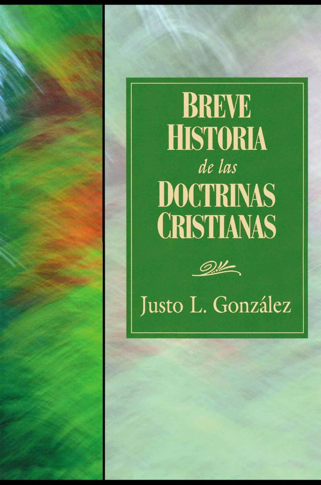 Justo L. González-Breve Historia De Las Doctrinas Cristianas-
