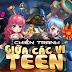 Tải Game Teen Teen miễn phí về điện thoại phiên bản mới nhất