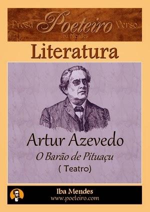 O Barão de Pituaçu, de Artur Azevedo