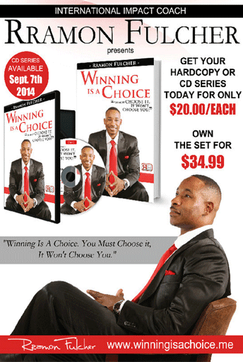 Winning Is A Choice - RRAMON FULCHER
