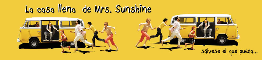 La Casa llena de Mrs.Sunshine