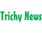 Trichy News